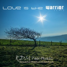 Love is the Warrior EP