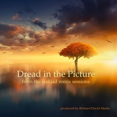 Dread in the Picture - Remix