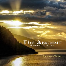 The Ancient - Ambient Chillout
