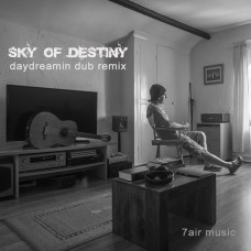 Sky of Destiny  (DayDreamin Dub remix)