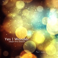 Yes I Wonder
