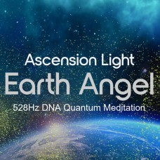 Ascension Light ¬ Earth Angel 528Hz