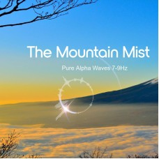 The Mountain Mist - Pure Alpha Waves
