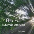 The Fall (Autumns Interlude)